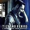 Концерт Tiziano Ferro (Тициано Ферро)